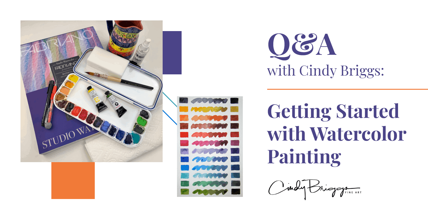 QA with Cindy Briggs Getting Started with Watercolor Painting 2