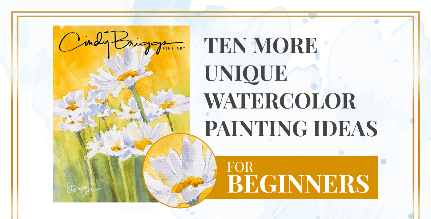 Ten More Unique Watercolor Painting Ideas for Beginners 2